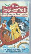 """VHS / K7 Vidéo  """"  POCAHONTAS II - UN MONDE NOUVEAU  """"  WALT DISNEY - Dessins Animés"""