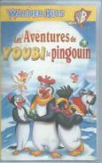 """VHS / K7 Vidéo    """"  LES AVENTURES DE YOUBI LE PINGOUIN  """" - Dessins Animés"""