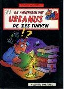 Urbanus - De Zes Turven (1ste Druk)  1991 - Urbanus