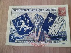 Carte Postale Numérotée  Lyon Exposition Philatélique Lyon à Brest  22 Au 30 Mai 1943 Avec Le N°515 Seul + Cachets TB - Briefe U. Dokumente