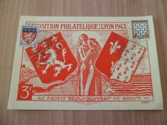 Carte Postale Numérotée  Lyon Exposition Philatélique Lyon à Brest  22 Au 30 Mai 1943 Avec Le N°572 Et 573 + Cachets TB - France