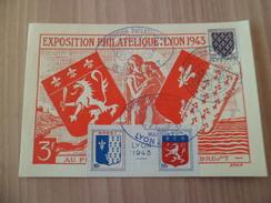 CP Lyon Exposition Philatélique Lyon à Brest  22 Au 30 Mai 1943 Avec Le N°575 Et Le Centre Du Bloc émis Pour L'Expo  TB - Autres