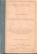 NOCIONES DE ECONOMIA POLITICA POR W. STANLEY JEVONS NUEVA YORK D. APPLETON Y CIA LIBREROS-EDITORES AÑO 1879 - Economie & Business