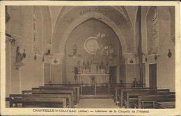 CPA De CHANTELLE LE CHATEAU - Intérieur De La Chapelle De L'Hôpital. - France