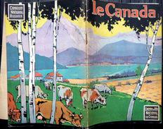 CANADA GUIDE DE VOYAGE  AVEC LES CHEMINS DE FER CANADIENS NOMBREUSES PHOTOS UNE GRANDE CARTE DEPLIANTE 62 PAGES 1920 - Tourism Brochures