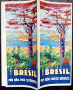 BRESIL BRASIL GUIDE DE VOYAGE AU BRESIL ILLUSTRE DE NOMBREUSES PHOTOS 1937/1939 - Tourism Brochures