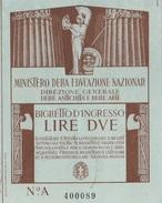 BIGLIETTO D´INGRESSO _ REGNO D'ITALIA  /   Lire 2 - Biglietti D'ingresso