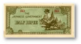 BURMA ( Now Myanmar ) - WWII - Japanese Occupation - 1/2 Rupee - ND ( 1942 ) - P 13.b - Serie BD - Myanmar