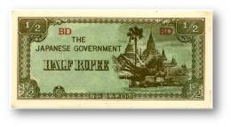 BURMA ( Now Myanmar ) - WWII - Japanese Occupation - 1/2 Rupee - ND ( 1942 ) - P 13.b - UNC. - Serie BD - Myanmar