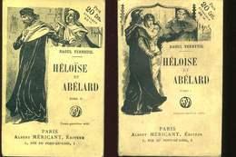 Heloise Et Abelard 2 Tomes Par Verneuil Ed Albert Mericant - Livres, BD, Revues