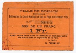 1914 - 1918 // BOHAIN // Bon De 1 Franc - Bons & Nécessité