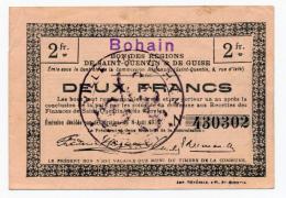 1914 - 1918 // REGION De ST QUENTIN & GUISE // BOHAIN // Bon De 2 Francs - Bons & Nécessité