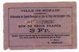 1914 - 1918 // BOHAIN // Bon De 3 Francs - Bons & Nécessité
