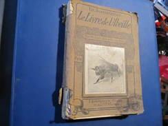 LE LIVRE DE L'ABEILLE - Ed. ALPHANDERY - TRAITE D'APICULTURE - BORNEMANN Ed. Paris - 6ème Edition - Tiere