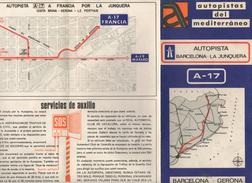 CARTE PLAN  1971  AUTOPISTAS DEL MEDITERRANEO    AUTOPISTA BARCELONA LA JUNQUERA  A 17 - Europe