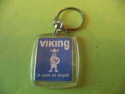 Porte-clefs Viking , La Santé En Surgelé / Au Verso Viking La Santé En Surgelé , SECOFRO Besançon ( 25 ) . - Porte-clefs