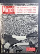 PARIS MATCH N° 476 Du 24 Mai 1958 Les évènements D'Alger; D'Annunzio; Spoutnik III Relance Le Match Amérique-U.S.A - Allgemeine Literatur