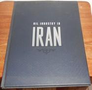 Oil Industry In Iran. 1963. - Histoire