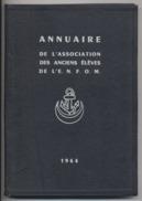 ANNUAIRE De L'ASSOCIATION Des ANCIENS ELEVES ECOLE NATIONALE De La FRANCE D'OUTRE MER - 1964 - 10 Scans - Boeken