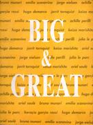 Catalogo Mostra BIG & GREAT A Cura Di Carlo Franza. Palazzo Martinengo - Brescia. Gennaio-Febbraio 1994 - Libri, Riviste, Fumetti