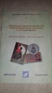 2scans CLASSE APERTA Morolli Occhipinti OPEN CLASS Quaderni Del CIFT - B/W Book 36 Pages In 19 Photocopies - Tematica