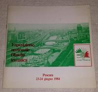 Esposizione Nazionale Filatelia Tematica Pescara 1984 Italia 1985 Numero Unico 85 Abruzzo Thematic Philately Book 32 Pag - Tematica