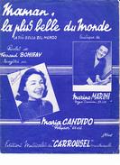"""Partition """"Maman, La Plus Belle Du Monde""""  Avec Paroles. Maria CANDIDO, Fernand BONIFAY, Marino MARINI - Autres"""