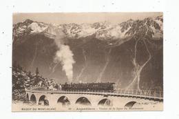 Cp , Chemin De Fer , ARGENTIERES ,train , Viaduc De La Ligne Du MONTENVERS , Vierge , Imp. Catala - Trains