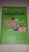 Numero Unico Vastophil 2014 Abruzzo VASTO 54 Pag A Colori 54 Coloured Pages - Mostre Filateliche