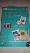 Numero Unico Vastophil 2015 DANTE ALIGHIERI Abruzzo VASTO 54 Pag A Colori 54 Coloured Pages - Mostre Filateliche