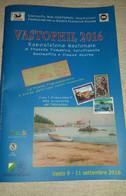 Numero Unico Vastophil 2016 Abruzzo VASTO 54 Pag A Colori 54 Coloured Pages - Mostre Filateliche