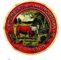 N 329 -  ETIQUETTE DE FROMAGE -  CAMEMBERT  KERMABON  FAB. DANS LE MORBIHAN - Cheese