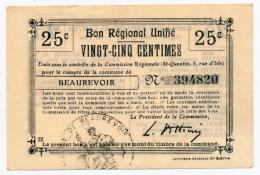 1914 - 1918 // BEAUREVOIR // Bon Régional Unifié // 25 Cts - Bons & Nécessité