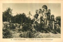 INDES FRANCAISES  LA PAGODE DE GOSWAMYGHOT A CHANDERNAGOR  EDITION BRAUN - Inde