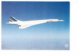 Aviation Avion Concorde Avion Super Sonique 100 Passagers Vitesse 2.300 Km/h Carte Non Voyagée - 1946-....: Modern Era