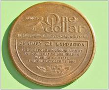 """RARE ! Jeton De 1 Dollar """"Good For One Dollar"""" Century 21 Exposition - Seattle USA 1962 Token Dollar - Monétaires/De Nécessité"""