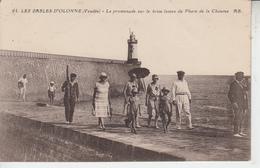 LES SABLES D'OLONNE - Promenade Sur Le Brise Lames Du Phare De La Chaume  PRIX FIXE - Sables D'Olonne