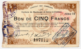 1914 - 1918 // MAUBEUGE & SOLRE-LE-CHATEAU // 27 Août 1917 // Bon De 5 Francs - Bons & Nécessité