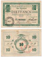 1914 - 1918 // Ville De SAINT-QUENTIN //  6.03.1916 //  Bon De 10 Francs - Bons & Nécessité