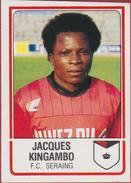Panini Football 86 Voetbal Belgie Belgique 1986 Sticker FC Seraing Liege Luik Nr. 279 Jacques Kingambo Congo Zaire - Sports