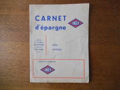 CARNET D'EPARGNE UNICO SOCIETE REMOISE DE L'EPICERIE 5 RUE GOSSET A REIMS TIMBRES 10 PAGES - Advertising