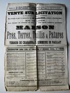 """1884,RARE GRANDE AFFICHE NAILLAT,""""VENTE MAISON ET TERRES"""",CREUSE,23,CHABANNAIS,BORD,DUPONT,NAVARRE,JEANROT,BETOUX,DOUARD - Documents Historiques"""