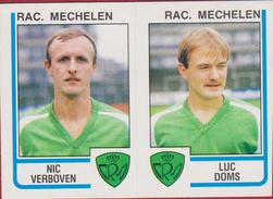 Panini Football Belgie Belgique 86 Voetbal 1986 Sticker Racing Mechelen Nr. 423 Nic Verboven Luc Doms - Sports