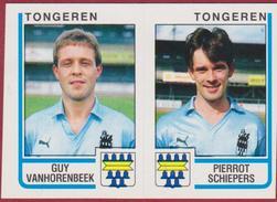 Panini Football Belgie Belgique Voetbal 86 1986 KSK Tongeren Sticker Nr. 453 Guy Vanhorenbeek Pierrot Schiepers - Sports