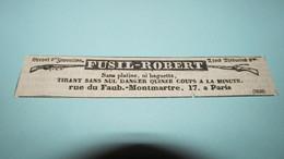 FUSIL-ROBERT , SANS PLATINE NI BAGUETTE - ANNONCE PUBLICITAIRE DE 1836 ( JOURNAL Des DEBATS.) - Publicités