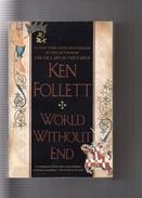 "ASSEZ  RARE  --  KEN  FOLLETT  --  """"  WORLD  WITHOUT  END  """"  --  NEW  AMERICAN  LIBRARY  -- BEG.. - Livres, BD, Revues"