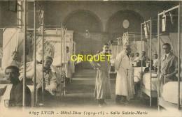 Guerre 14-18, Lyon, Hotel Dieu, Salle Ste Marie, Médecins Et Poilus...., écrite 1916 - Guerre 1914-18