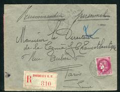 France - Cover / Enveloppe En Recommandé De Bordeaux Pour Paris En 1940 , Aff. Cérès Seul  Ref F203 - Postmark Collection (Covers)