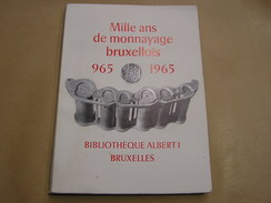 MILLE ANS DE MONNAYAGE BRUXELLOIS 965 1965 Numismatique Pièce Agent Or Franc Monnaie Belge Bruxelles - Libros & Software