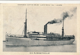 COMPAGNIE  MARITIME BELGE - LLOYD ROYAL - S.S. ELISABETHVILLE - Paquebots